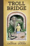 Troll Bridge - Neil Gaiman, Colleen Doran