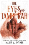 The Eyes of Tamburah (Archives of the Invisible Sword #1) - Maria V. Snyder