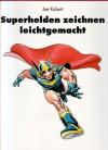Superhelden zeichnen leichtgemacht - Joe Kubert