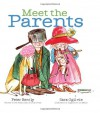 Meet the Parents - Peter Bently, Sara Ogilvie