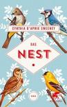 Das Nest: Roman - Cynthia D`Aprix Sweeney, Nicolai von Schweder-Schreiner
