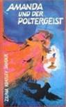 Amanda Und Der Poltergeist - Zilpha Keatley Snyder