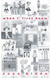 When I First Knew - Joan Alden