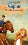 Sophie - Heimliche Ausritte - Christiane Gohl