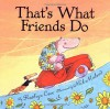 That's What Friends Do - Kathryn Cave
