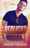 Redlight (Nitro Crew Book 3) Kindle Edition by Winter Travers  (Author), Jennifer Severino (Editor) - Winter Travers