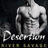 Desertion (Knights Rebels MC #3) - Joe Arden, River Savage, Lidia Dornet