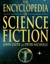 The Encyclopedia of Science Fiction - John Clute;Peter Nicholls