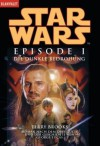 Star Wars: Episode I - Die dunkle Bedrohung (Taschenbuch) - Terry Brooks, George Lucas, Regina Winter