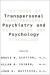 Textbook of Transpersonal Psychiatry and Psychology - Bruce W. Scotton,  Allan B. Chinen,  John R. Battista