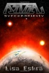 Astra: Synchronicity - Lisa Eskra