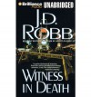 Witness in Death - J D Robb