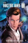 Doctor Who Series 3 Volume 2: The Eye of Ashaya - Andy Diggle, Joshua Hale Fialkov, Craig Hamilton, Horacio Domingues
