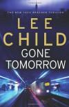Gone Tomorrow - Lee Child