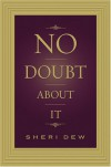 No Doubt About It - Sheri Dew