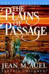 The Plains of Passage: Earth's Children Series - Jean M. Auel