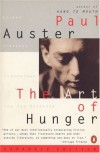 The Art of Hunger: Essays, Prefaces, Interviews, The Red Notebook - Paul Auster