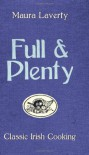 Full & Plenty: Classic Irish Cooking - Maura Laverty