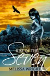 Rise of The Seven - Melissa Wright