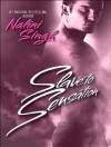 Slave to Sensation  - Nalini Singh, Angela Dawe