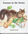 Possum in the House - Kiersten Jensen