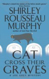 Cat Cross Their Graves - Shirley Rousseau Murphy
