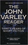 The John Varley Reader - John Varley