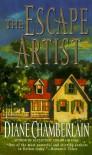 The Escape Artist - Diane Chamberlain