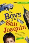 The Boys of San Joaquin - D. James Smith