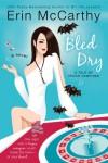 Bled Dry - Erin McCarthy