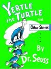 Yertle the Turtle (Classic Seuss) - Dr. Seuss