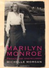 Marilyn Monroe : Private and Undisclosed - Michelle Morgan