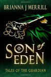 Son of Eden - Brianna J. Merrill