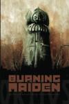 The Burning Maiden (Volume 1) - Greg Kishbaugh