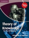 Theory of Knowledge for the IB Diploma Full Colour Edition - Richard van de Lagemaat