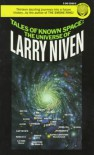 Tales of Known Space: The Universe of Larry Niven - Larry Niven, Rick Sternbach