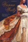 Vienna Waltz - Teresa Grant
