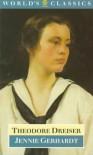 Jennie Gerhardt (Oxford World's Classics) - Theodore Dreiser, Lee Clark Mitchell
