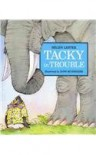 Tacky in Trouble - Helen Lester, Lynn M. Munsinger