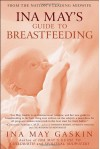 Ina May's Guide to Breastfeeding - Ina May Gaskin