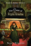 The Case of the Cryptic Crinoline - Nancy Springer