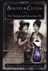 Sorcery & Cecelia: or The Enchanted Chocolate Pot  - Patricia C. Wrede, Caroline Stevermer