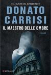 Il maestro delle ombre - Donato Carrisi