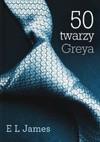 50 twarzy Greya - E. L. James, Erika Leonard