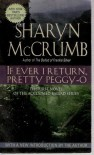 If Ever I Return Pretty Peggy-O - Sharyn McCrumb