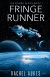 Fringe Runner (Fringe Series) (Volume 1) - Rachel Aukes