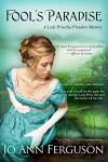Fool's Paradise: A Lady Priscilla Flanders Mystery - Jo Ann Ferguson