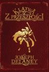 Klątwa z Przeszłości - Joseph Delaney