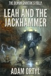 Leah and the Jackhammer - Adam Ortyl