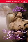 Borrowed Angel - Gina Duncan